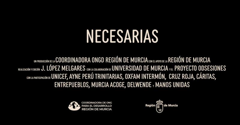 NECESARIAS | Un micro-documental que muestra la labor de ONG de Desarrollo murcianas fuera de nuestras fronteras